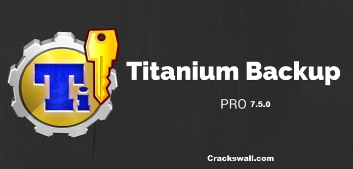Titanium Backup Pro Apk Download